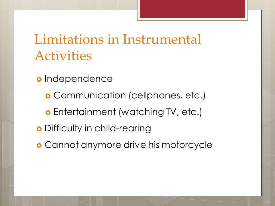 Limitations in Instrumental Activities