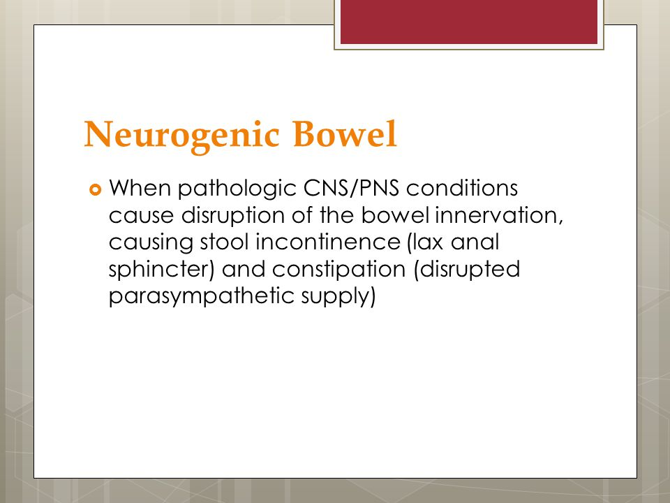 Neurogenic Bowel