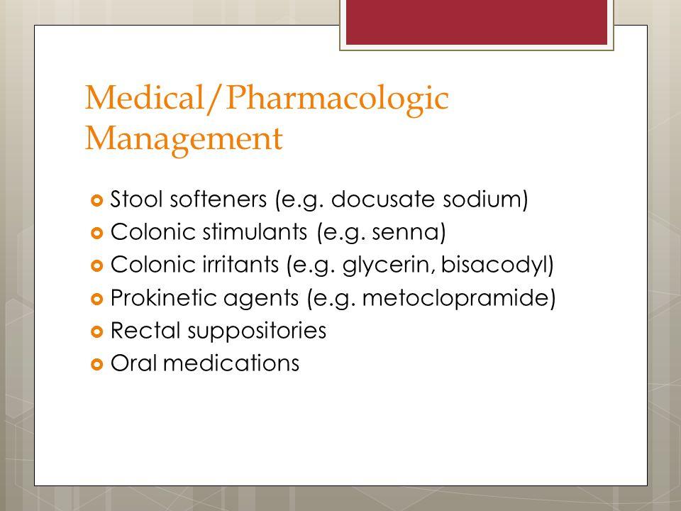 Medical/Pharmacologic Management