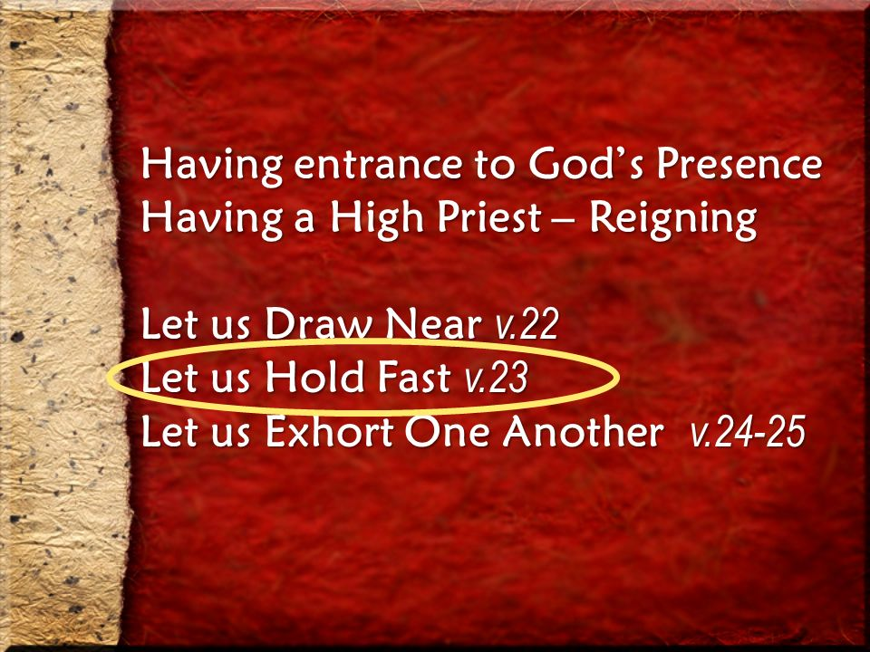 Having entrance to God's Presence