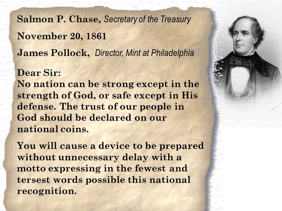 Salmon P. Chase, Secretary of the Treasury