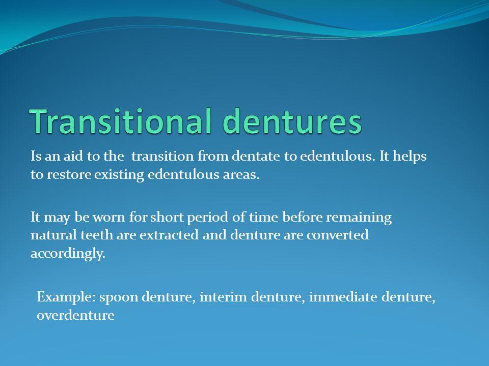 Transitional dentures