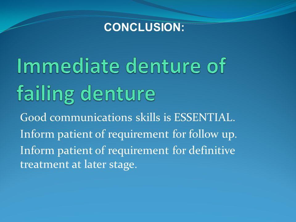 Immediate denture of failing denture