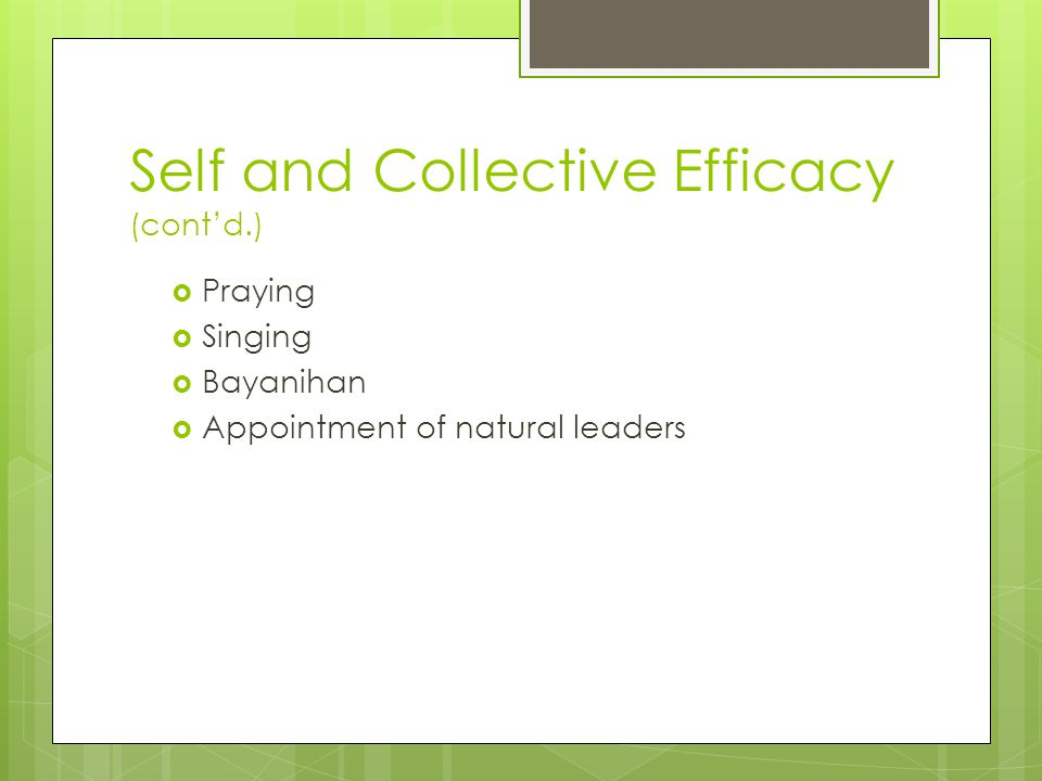 Self and Collective Efficacy (cont'd.)