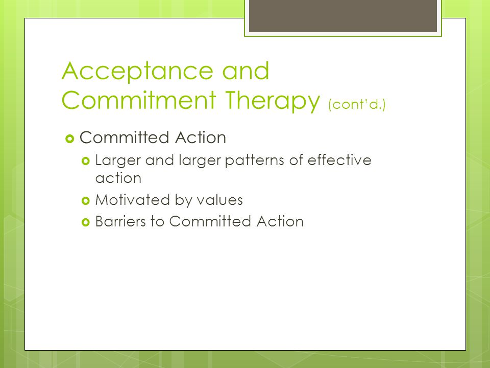 Acceptance and Commitment Therapy (cont'd.)