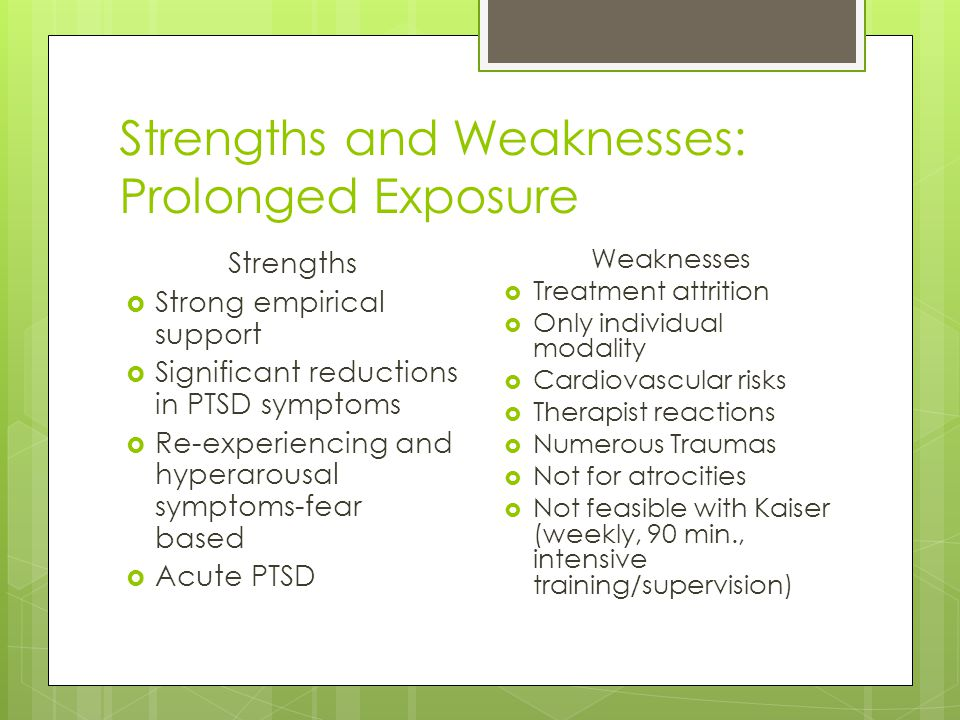 Strengths and Weaknesses: Prolonged Exposure