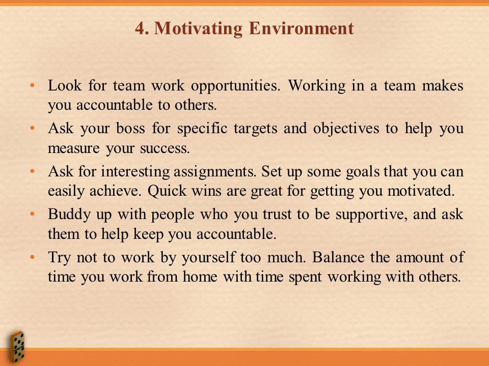 4. Motivating Environment
