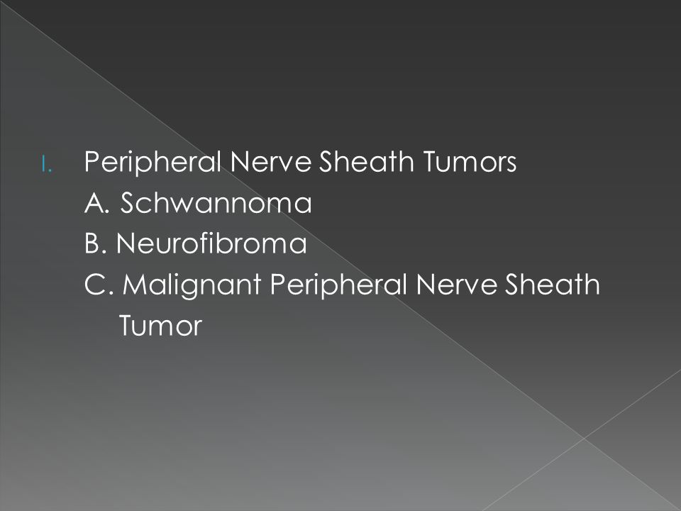 Peripheral Nerve Sheath Tumors