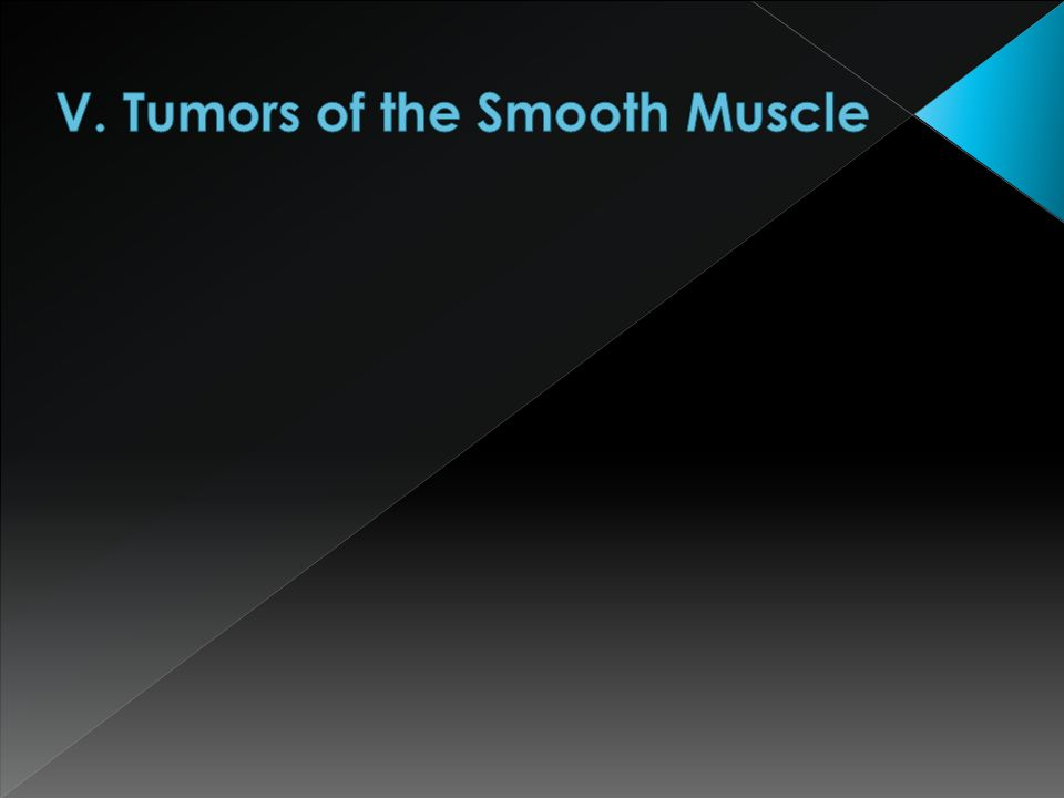 V. Tumors of the Smooth Muscle