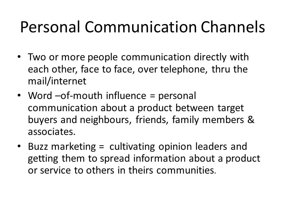 Personal Communication Channels