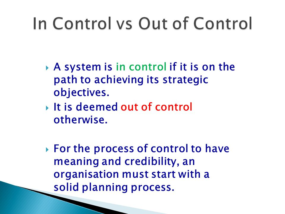In Control vs Out of Control