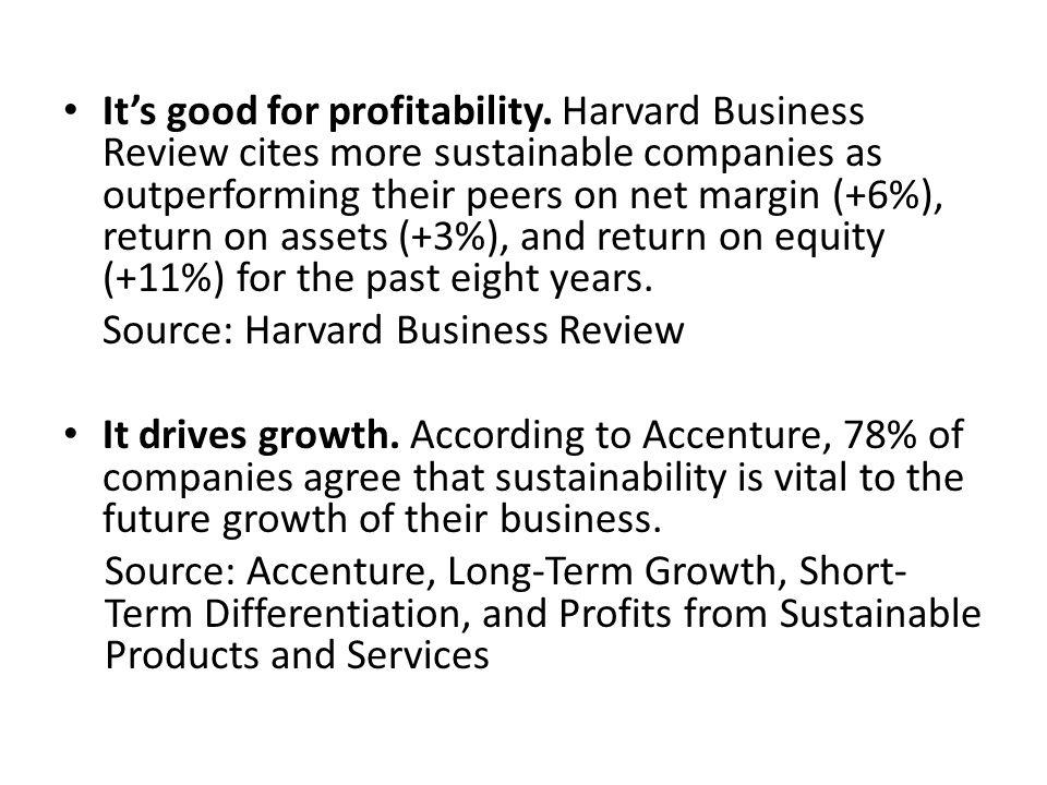 It's good for profitability