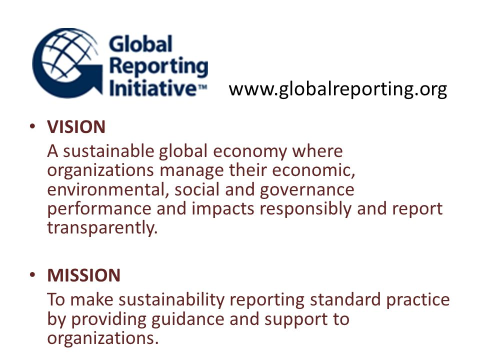 www.globalreporting.org VISION