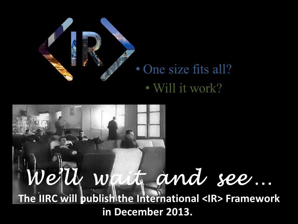 The IIRC will publish the International <IR> Framework