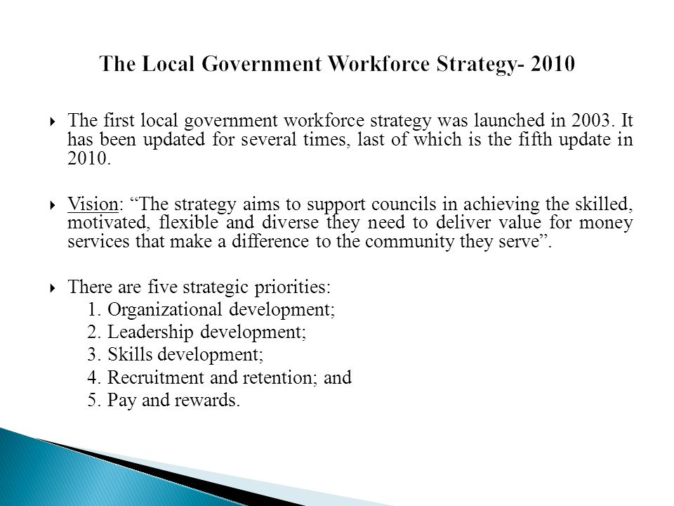 The Local Government Workforce Strategy- 2010