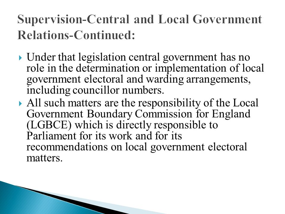 Supervision-Central and Local Government Relations-Continued: