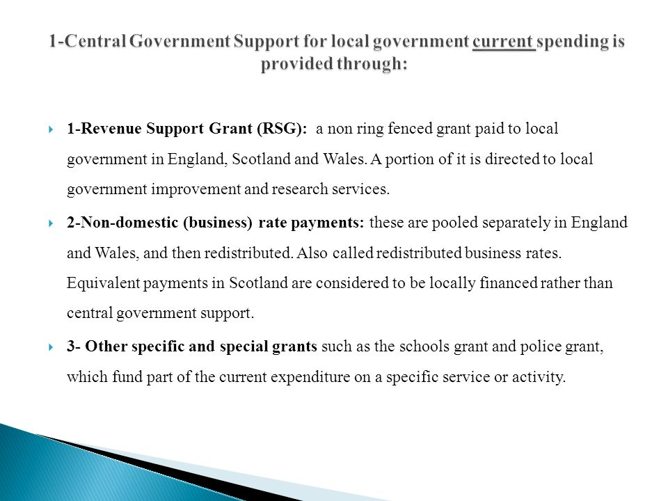 1-Central Government Support for local government current spending is provided through: