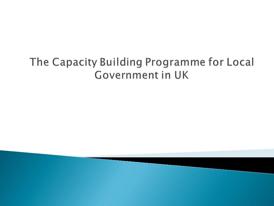The Capacity Building Programme for Local Government in UK