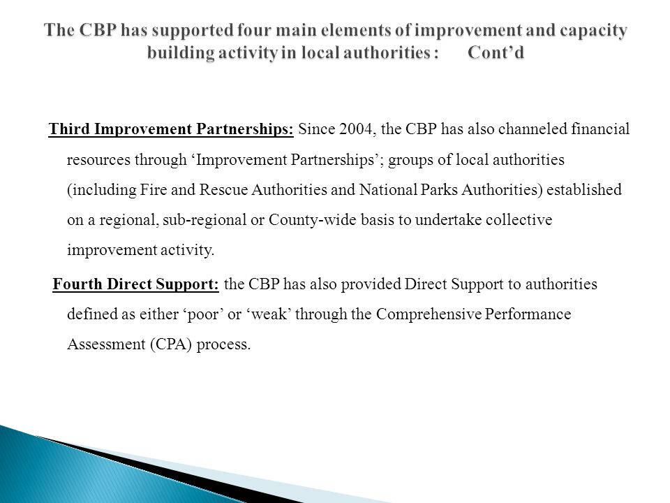 The CBP has supported four main elements of improvement and capacity building activity in local authorities : Cont'd