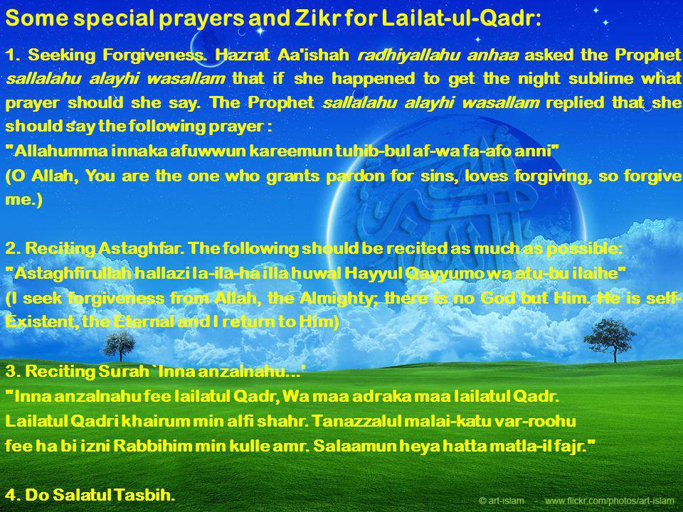 Some special prayers and Zikr for Lailat-ul-Qadr: