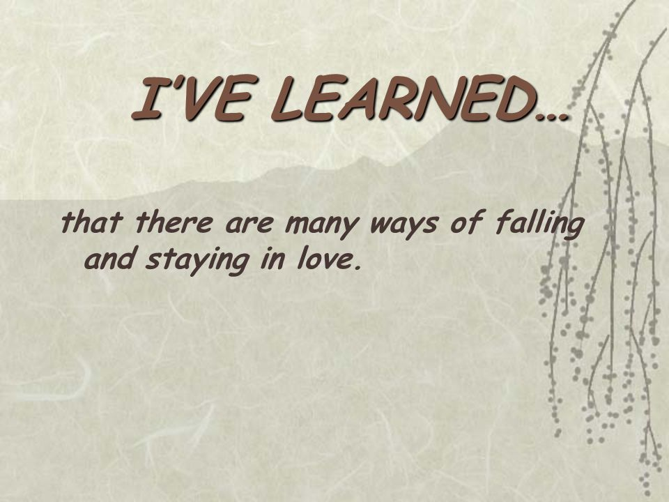 that there are many ways of falling and staying in love.