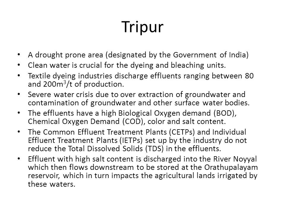 Tripur A drought prone area (designated by the Government of India)