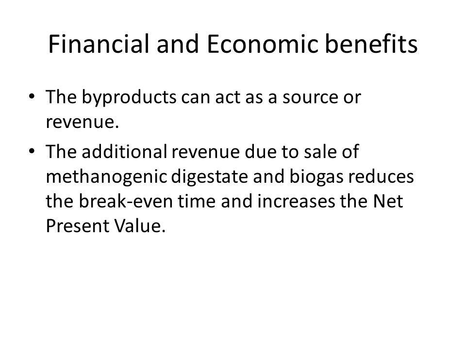 Financial and Economic benefits