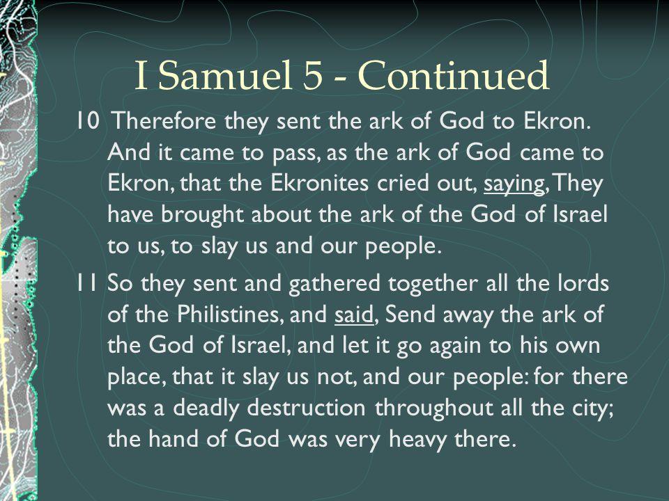 I Samuel 5 - Continued