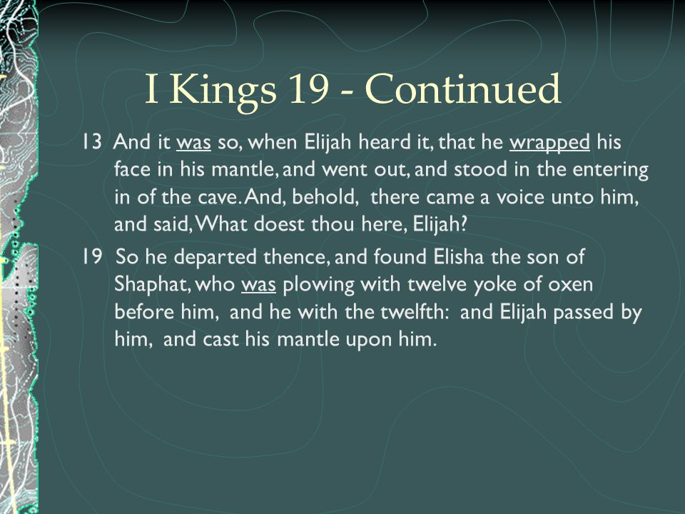 I Kings 19 - Continued