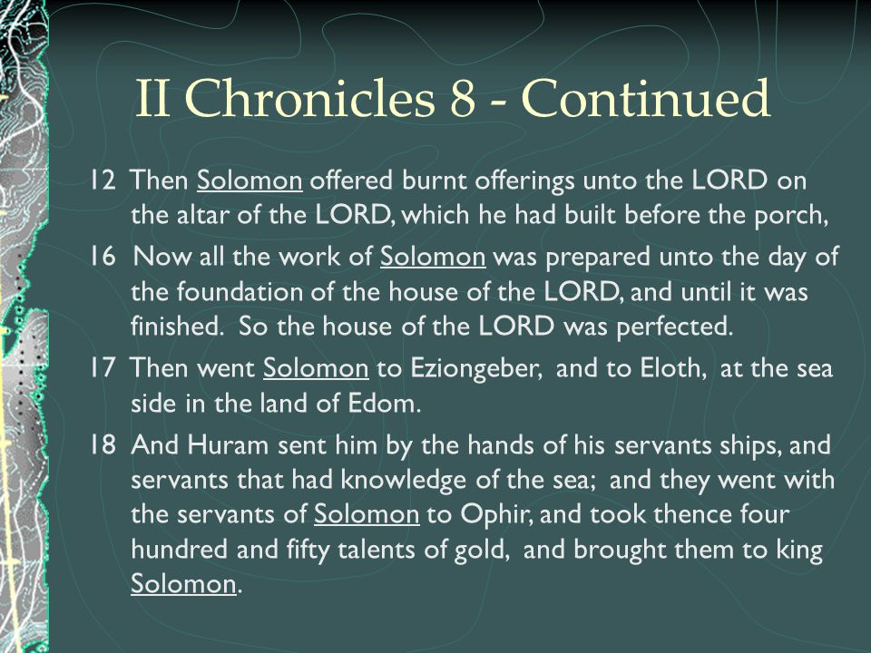 II Chronicles 8 - Continued