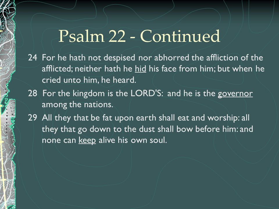 Psalm 22 - Continued