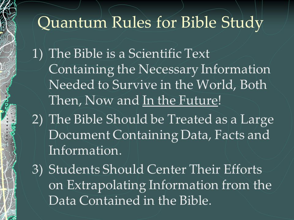 Quantum Rules for Bible Study