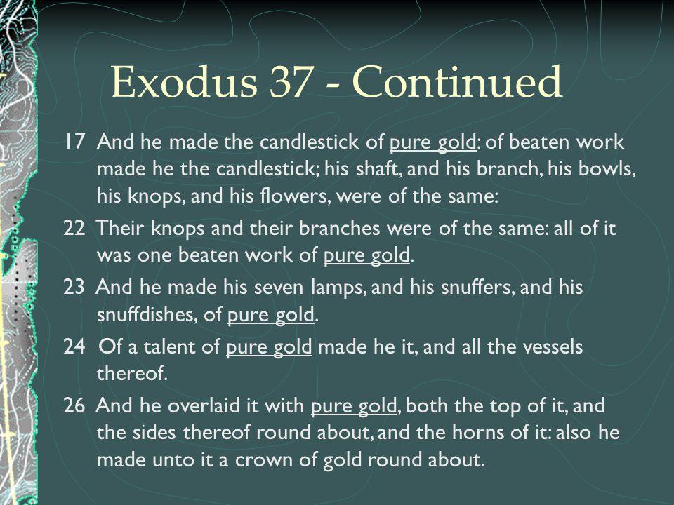 Exodus 37 - Continued