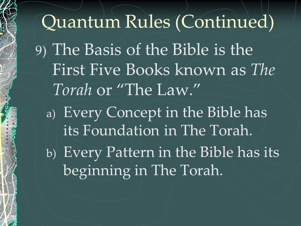 Quantum Rules (Continued)