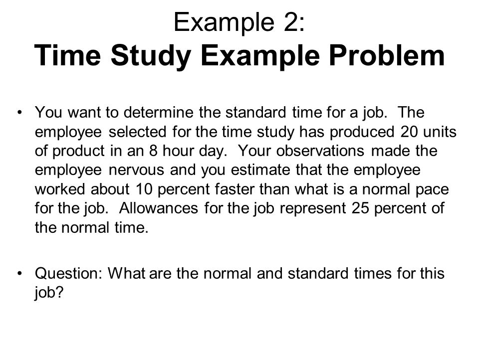 Example 2: Time Study Example Problem