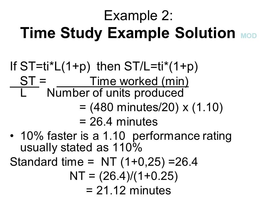 Example 2: Time Study Example Solution MOD