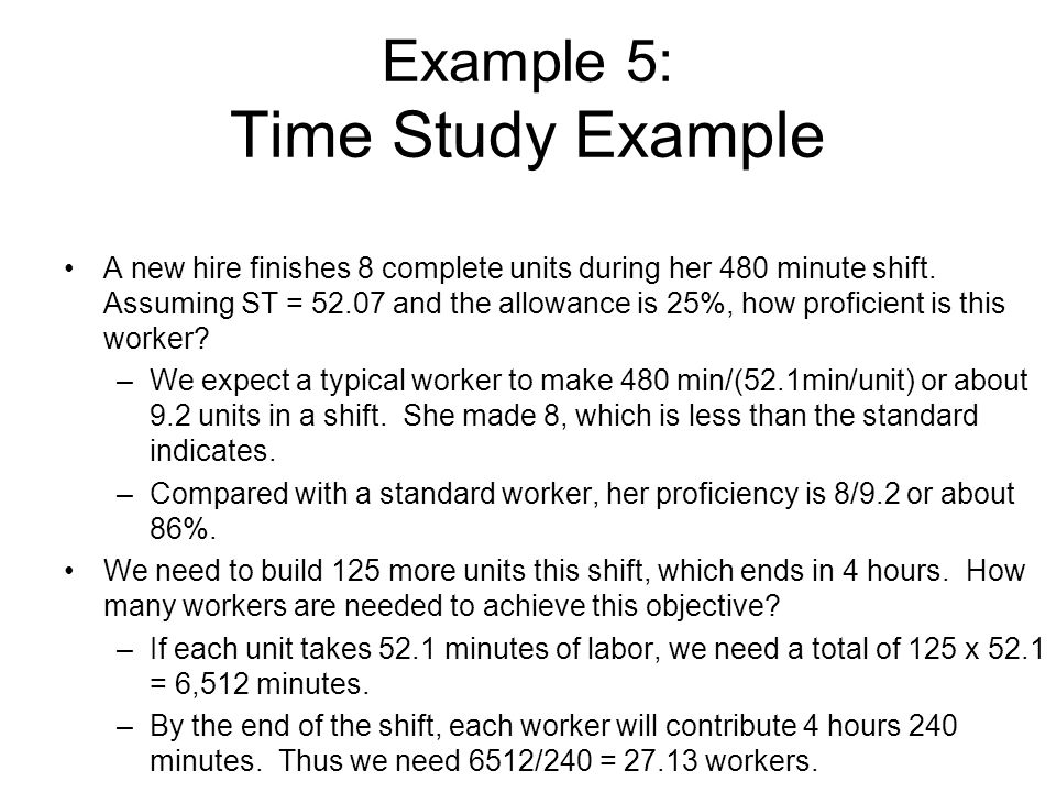 Example 5: Time Study Example