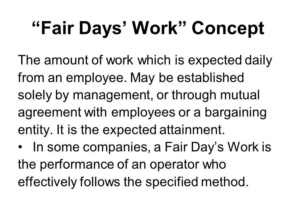 Fair Days' Work Concept