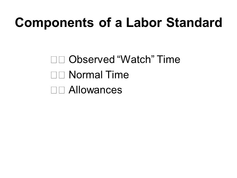 Components of a Labor Standard
