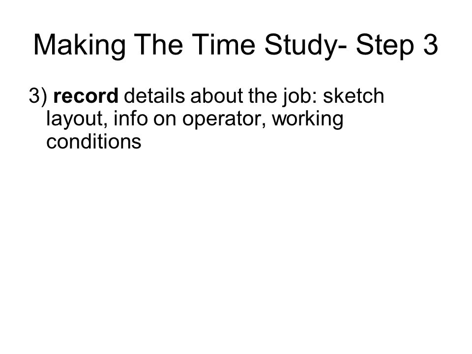 Making The Time Study- Step 3
