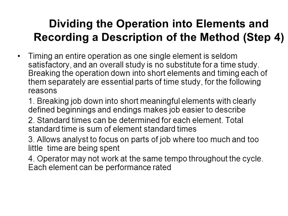 Dividing the Operation into Elements and Recording a Description of the Method (Step 4)