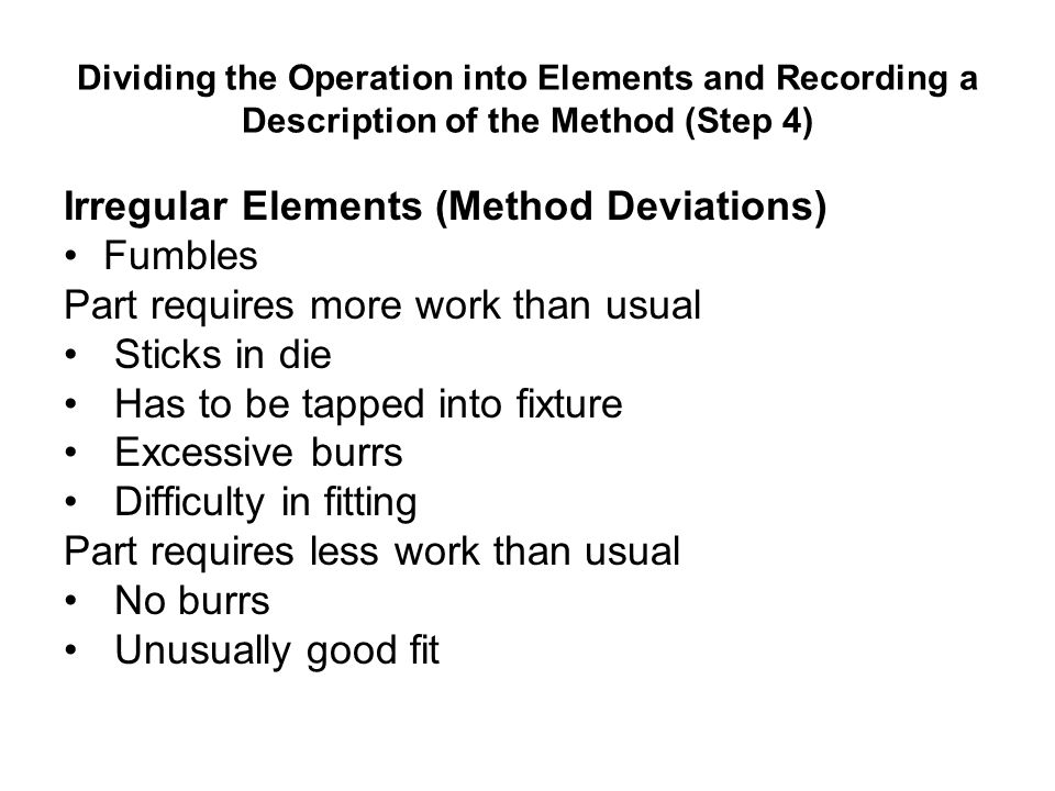 Irregular Elements (Method Deviations) Fumbles
