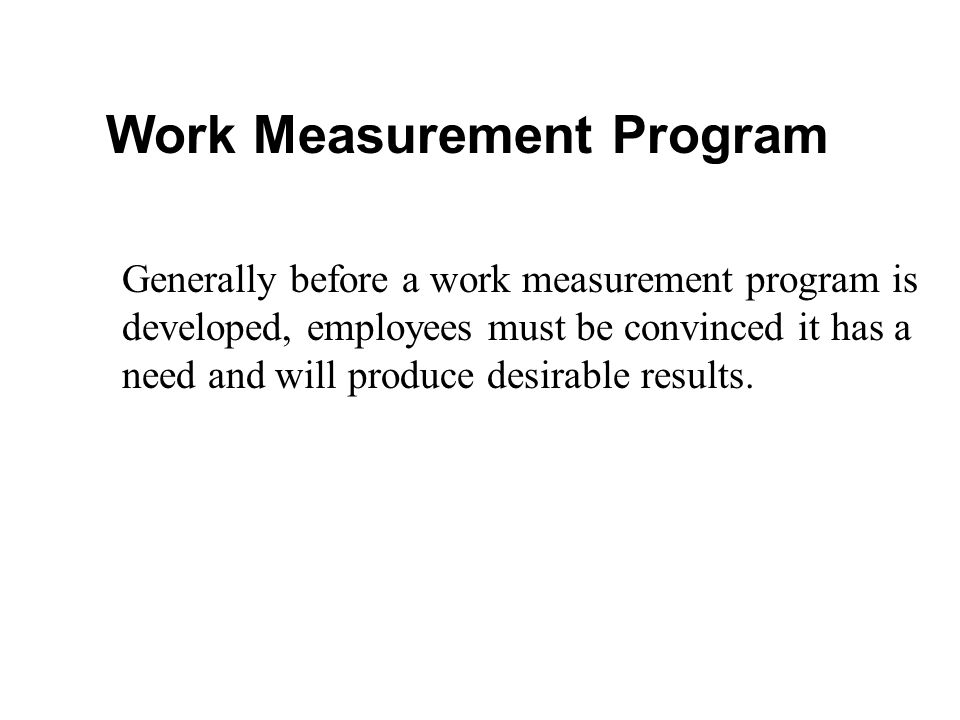 Work Measurement Program