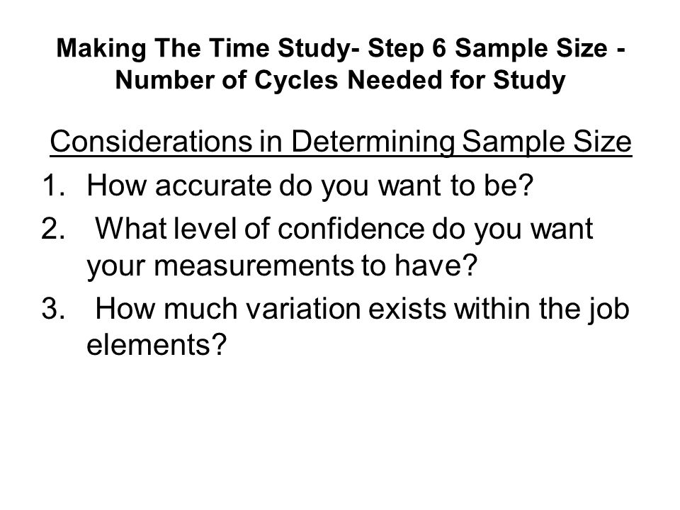 Considerations in Determining Sample Size