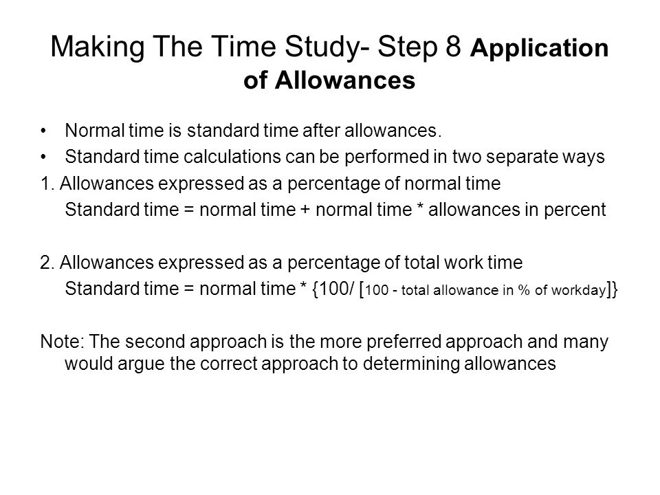 Making The Time Study- Step 8 Application of Allowances
