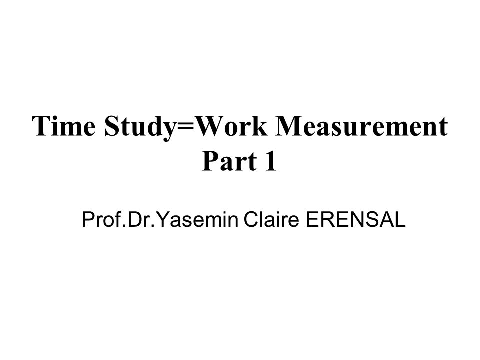 Time Study=Work Measurement Part 1
