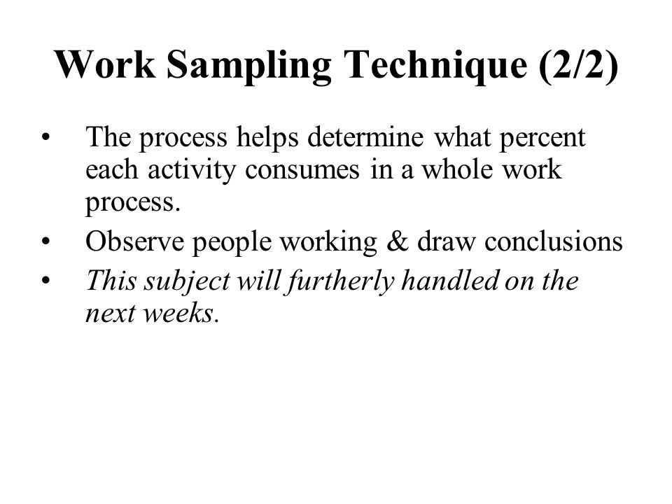 Work Sampling Technique (2/2)