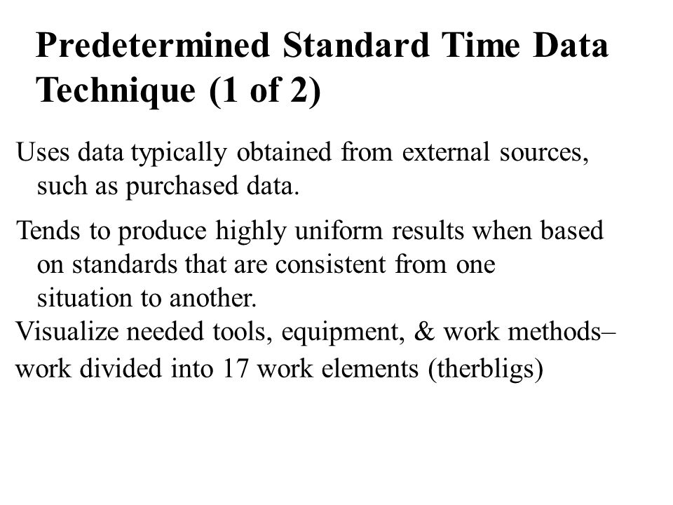 Predetermined Standard Time Data Technique (1 of 2)