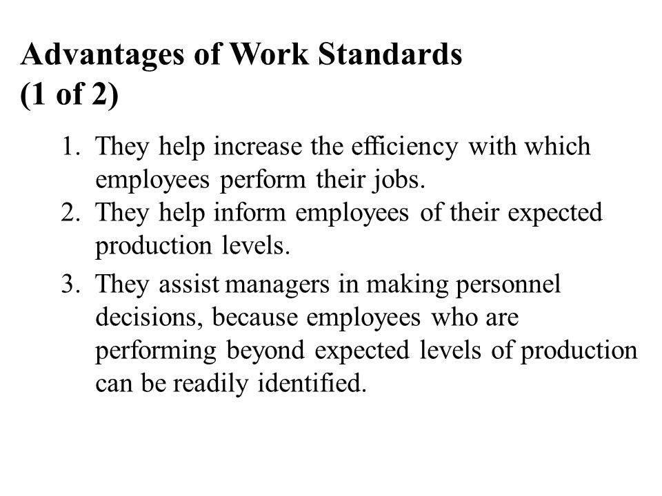 Advantages of Work Standards (1 of 2)