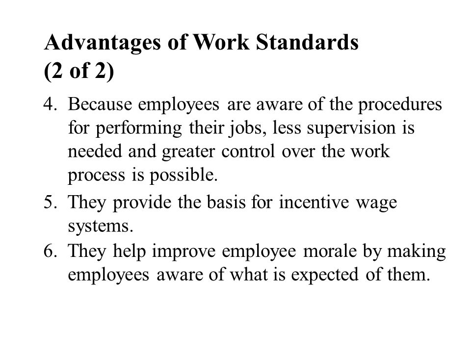 Advantages of Work Standards (2 of 2)